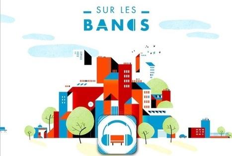 À Paris, les bancs publics recèlent de petites fictions à écouter (Les univers du livre) | Bibliothèque et Techno | Scoop.it