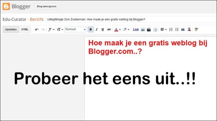 Edu-Curator: Uitlegfilmpje Don Zuiderman: Hoe maak je een gratis weblog / klassenblog bij Blogger? | Edu-Curator | Scoop.it