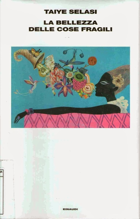 Bulimia letteraria: La bellezza delle cose fragili (Anno III, Lettura 12) | Le mie traduzioni | Scoop.it