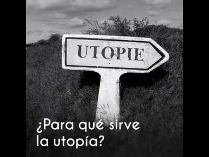 AYUDA PARA MAESTROS: ¿Para que sirve la utopía? | Educacion, ecologia y TIC | Scoop.it