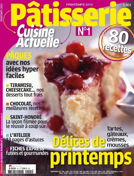 Prisma Media lance 'Pâtisserie Cuisine Actuelle' | Food News | Scoop.it