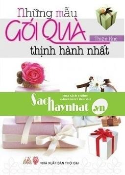 Những Mẫu Gói Quà Thịnh Hành Nhất là một cuốn sách hay tại sachhaynhat.vn | sachhaynhat.vn | Scoop.it
