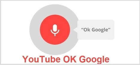 "YouTube supporte les commandes vocales via ""Ok Google"" 