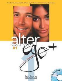 Quel manuel de FLE pour le niveau A1? Alter Ego Plus 1, le test | Les Zexperts FLE | Idées FLE - Erasmus à Paris | Scoop.it