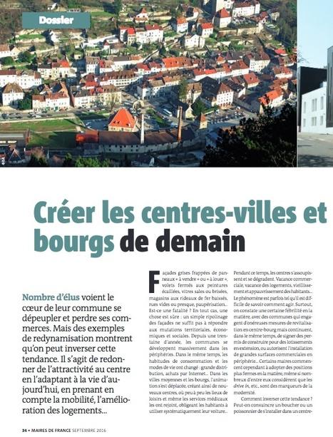 Créer les centres-villes et centres-bourgs de demain | Revue de presse du CAUE de la Nièvre | Scoop.it