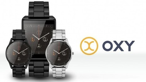 OXY SmartWatch connects to Android, iOS and Windows 10 smartphones   Tech News   Scoop.it