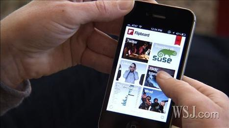 Video - A Success on the iPad, Personalized Reading App 'Flipboard' is Now Available on Your iPhone - WSJ.com | E-reading | Scoop.it