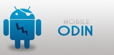 Flashea el firmware de tu Android directamente desde tu dispositivo con Mobile Odin | MLKtoSCL | Scoop.it