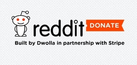 Reddit Donate launches for nonprofit crowdfunding: 'no gimmicks, no tricks, just buttons' | Crowdfunding World | Scoop.it