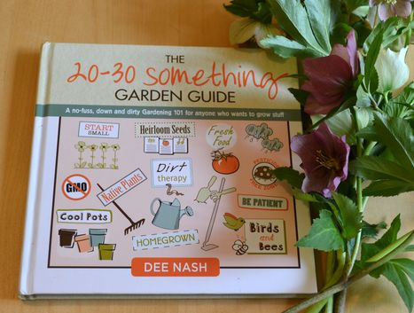 Rainy Day Reading: The 20-30 Something Garden Guide & Giveaway. | Annie Haven | Haven Brand | Scoop.it