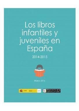 Los libros infantiles y juveniles en España 2014-2015 (marzo 2016) | Libro electrónico y edición digital | Scoop.it