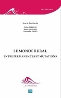 Le monde rural - Entre permanences et mutations, Gilles Ferréol, Bruno Laffort, Alexandre Pagès - EME | Parution d'ouvrages | Scoop.it