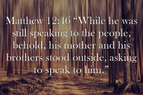 How Many Brothers and Sisters Did Jesus Have? - Patheos (blog) | RELATIONSHIPS | Scoop.it