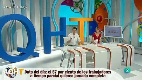 Los derechos de los trabajadores a tiempo parcial, Aquí hay trabajo  - RTVE.es A la Carta | Àrea de treball - Infojove | Scoop.it