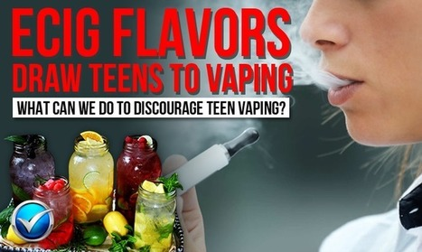 Teens Like Ecig Flavors, Not Nicotine. What Now?   E Cig - Electronic Cigarette News   Scoop.it