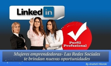 #MujeresEmprendedoras #Emprendedores: Las Redes Sociales te brindan nuevas oportunidades | Empresa 3.0 | Scoop.it