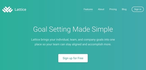 Lattice. Centralisez tous vos objectifs et ceux de votre entreprise - Les Outils Collaboratifs | Web information Specialist | Scoop.it