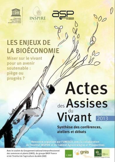 Actes des assises du vivant 2013 | Les enjeux de la bioéconomie | Transitions | Scoop.it