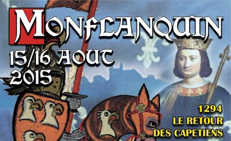 Du 14 (soirée) au 16 août 2015 - Journées médiévales - Monflanquin | Revue de Web par ClC | Scoop.it
