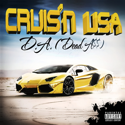 """Link/DatPiff: D.A (DeadA$$) - """"CRUIS'N USA"""" 