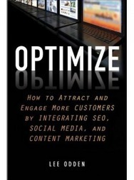 Optimize: How to Attract and Engage More Customers by Integrating SEO, Social Media, and Content Marketing [Book Review] | Lawyer Content Marketing Strategies & Tools To Grow Digital Reputation | Scoop.it