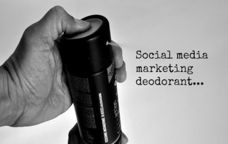 A Guide to Making Your Social Media Smell Better | Medios sociales | Scoop.it