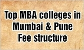 MBA in Mumbai & Pune: Fee structure of Top MBA colleges in Mumbai & Pune | MBA Universe | Scoop.it