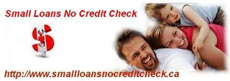 Small Loans No Credit Check - Instant money for urgent purpose for imperfect creditor | Small Loans No Credit Check | Scoop.it