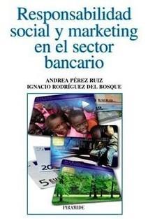 Responsabilidad social y marketing en el sector bancario. I ... - Ibercampus.es | HAC CURIOSITY PROJECT | Scoop.it