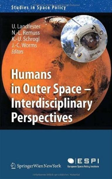 Humans in Outer Space Interdisciplinary Perspectives | Free Libros ... | VIM | Scoop.it