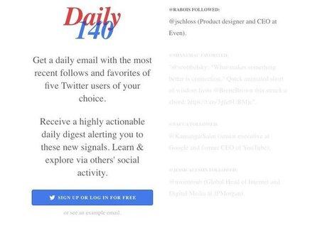 Daily140. Surveillez trois comptes twitter de votre choix – Les outils de la veille | Les outils du Web 2.0 | Scoop.it