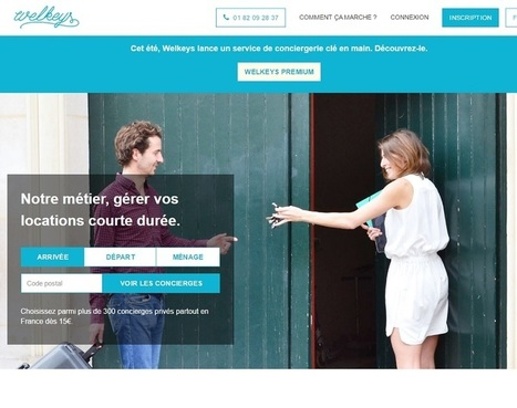 Collaboratif  : le service de conciergerie Welkeys lève 200 000 euros | e-turismo | Scoop.it