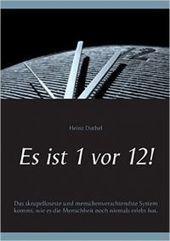 Es Ist 1 VOR 12! Paperback – Heinz Duthel | Book Bestseller | Scoop.it
