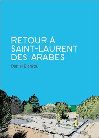 Retour àSaint-Laurent-des-Arabes | BD et histoire | Scoop.it