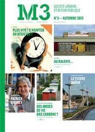Revue M3 -Société urbaine et action publique n°3 | La vie des SHS dans la métropole Lyon Saint-Etienne : veille recherche et enseignement | Scoop.it