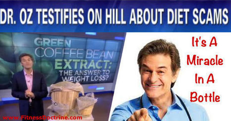 Is Dr. Oz A Scammer? What he had to say about deceptive advertising of weight loss products | How To Lose Weight And Burn Belly Fat | Scoop.it