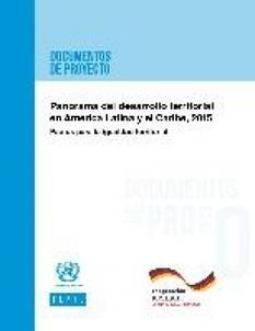 Panorama del desarrollo territorial en América Latina y el Caribe, 2015 Pactos para la igualdad territorial: AGRO Noticias | Territorios inteligentes (LATAm-UE) | Scoop.it