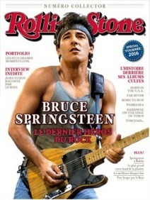 Un excellent hors-série de « Rolling Stone » France sur Bruce Springsteen - le Blog Bruce Springsteen | Bruce Springsteen | Scoop.it