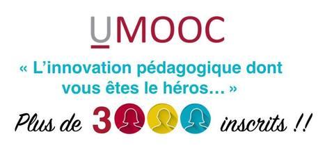 3000 inscrits - L'innovation pédagogique dont vous êtes le héros - UMOOC | Coopération, libre et innovation sociale ouverte | Scoop.it