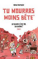 Tu mourras moins bête   Les bandes dessinées sur Internet   Scoop.it
