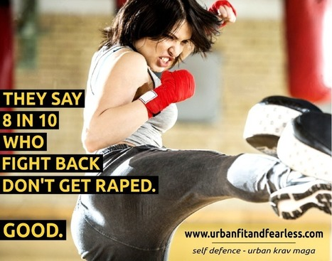 Are women safer when they learn self-defence? | Krav Maga | Scoop.it