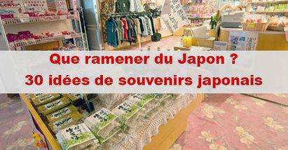 Que ramener du japon : Omiyage ou Souvenir japonais | japon | Scoop.it