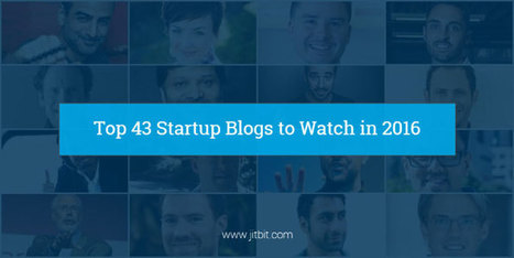 43 startup blogs That Will Elevate Your Business in 2016 (and Beyond) | Startup - Growth Hacking | Scoop.it