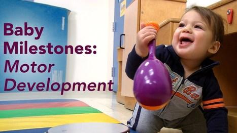 Baby Milestones: Motor Development - YouTube | Educatie en Pedagogiek | Scoop.it