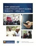 How Americans Communicate About Global Warming April 2013 | Making the World a Better Place | Scoop.it