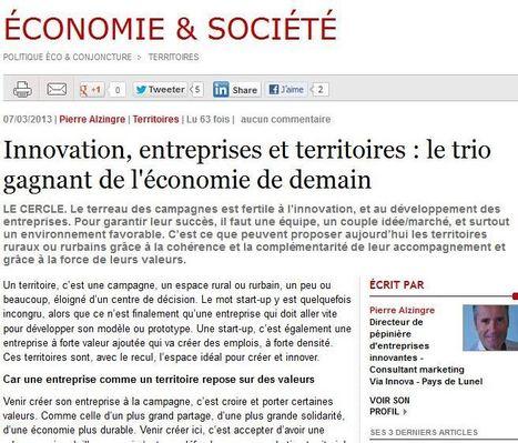 Innovation, entreprises et territoires : le trio gagnant de l'économie de demain | Actualités sur l'innovation en Languedoc-Roussillon | Scoop.it