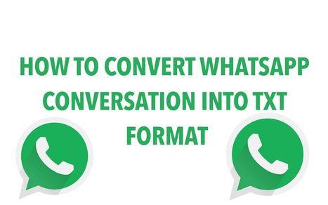 How to Convert WhatsApp Conversation into TXT Format | prophethacker | Scoop.it