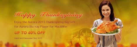 Aurora Blu-ray Player 2013 Thanksgiving Promotion | Blu-ray | Scoop.it