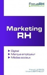 Marketing RH : un livre pour transformer vos RH !   Conseil Web Social   Marketing RH, marque employeur   Scoop.it