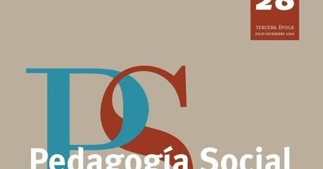 Pedagogía Social. Revista Interuniversitaria: Nº 28 (2016) Nuevo número de nuestra revista. PEDAGOGÍA SOCIAL. REVISTA INTERUNIVERSITARIA | Formación, tecnología y sociedad | Scoop.it